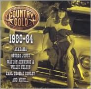 Country Gold: 50 Years of Country Hits, 1980-84