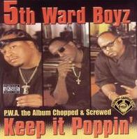 P.W.A. The Album: Keep It Poppin [Chopped & Screwed]
