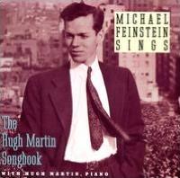 Hugh Martin: The Boy Next Door Hugh Martin and Michael Feinstein