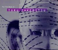 The Film Music Of Toru Takemitsu