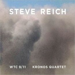 Steve Reich: WTC 9/11, Mallet Quartet, Dance Patterns