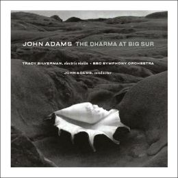 Adams: The Dharma at Big Sur, My Father Knew Charles Ives