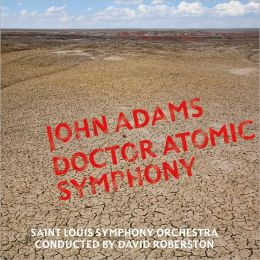 John Adams: Dr. Atomic Symphony, Guide to Strange Places
