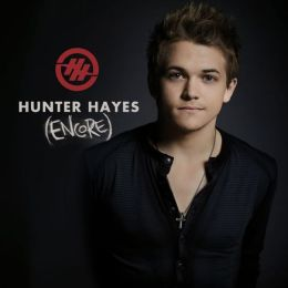Hunter Hayes (Encore) [Deluxe Edition]