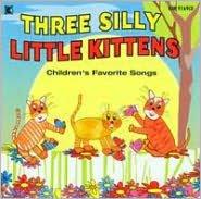 Three Silly Little Kittens