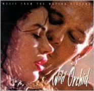 Wild Orchid [Original Soundtrack]