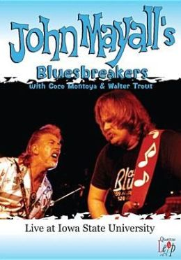 John Mayall's Bluesbreakers: Live at Iowa State University