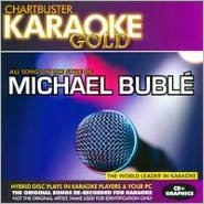 Chartbuster Karaoke Gold: Michael Bublé