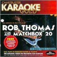 Karaoke Gold: Rob Thomas And Matchbox 20