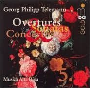 Telemann: Overtures, Sonatas & Concertos, Vol. 5