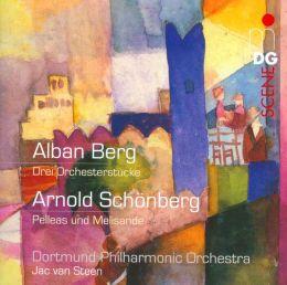 Alban Berg: Drei Orchesterstücke; Arnold Schönberg: Pelleas und Melisande