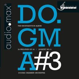 Do.gma No. 3: The Shostakovich Album