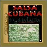 Salsa Cubana: Gold Collection