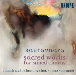 Rautavaara: Sacred Works for Mixed Choirs