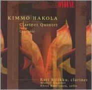 Kimmo Hakola: Clarinet Quintet; Loco; Capriole