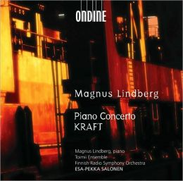Lindberg: Piano Concerto, Kraft