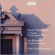 Heitor Villa-Lobos: 12 Etudes (Original Version, 1928); Leo Brouwer: Estudios sencillos