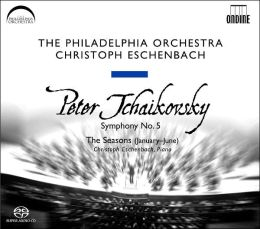 Tchaikovsky: Symphony No. 5, The Seasons [Hybrid SACD]
