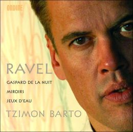 Ravel: Gaspard de la Nuit; Miroirs; Jeaux d'eau