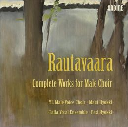 Rautavaara: Complete Works for Male Choir