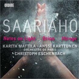 Kaija Saariaho: Notes on Light, Orion, Mirage