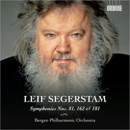 Lief Segerstam: Symphonies Nos. 81, 162 & 181