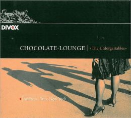 Chocolate-Lounge: The Unforgettables