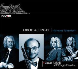 Oboe & Orgel: Baroque Fantasies