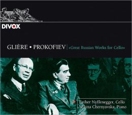 Glière, Prokofiev: Great Russian Works for Cello