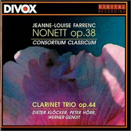 Jeanne-Louise Farrenc: Nonett, Op. 38; Clarinet Trio, Op. 44