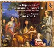 Jean-Baptiste Lully: L'Orchestre du Roi Soleil