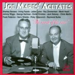 Joe Mares' Acetates
