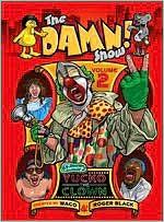 The Damn! Show, Vol. 2