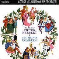 The Music of Victor Herbert & Sigmund Romberg