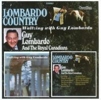 Lombardo Country/Waltzing With Guy Lombardo