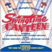 Swingtime Canteen [Cast Recording]