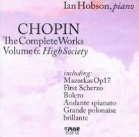 Chopin: The Complete Works, Vol. 6 - High Society