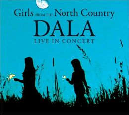 Girls From the North Country: Live In Concert