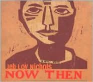 Now Then [Bonus Tracks]