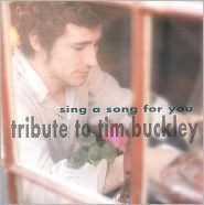 Sing a Song for You: A Tribute to Tim Buckley