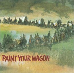Paint Your Wagon [Original Broadway Cast]