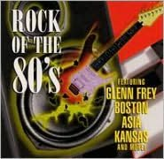 Rock of the 80's [Universal Special Products]