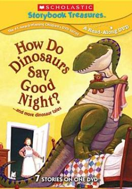 How Do Dinosaurs Say Good Night & More Dinosaurs