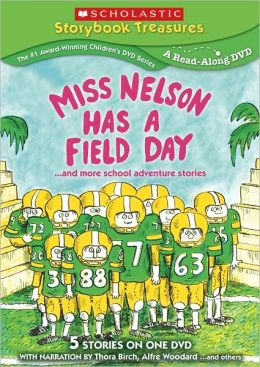 Miss Nelson Has a Field Day... and More School Adventures Stories