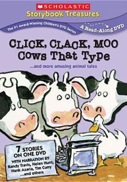 Click, Clack, Moo: Cows That Type... and More Fun on the Farm!
