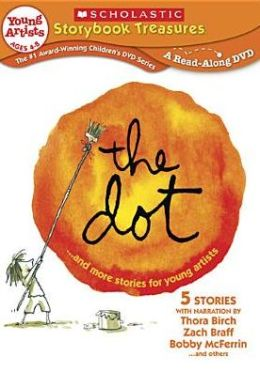 Dot & More Stories For Young Artists