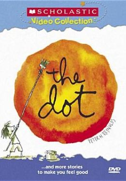 Dot... and More Stories to Make You Feel Good