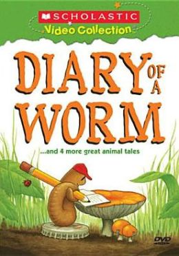 Diary Of A Worm & More Great Animal Tales