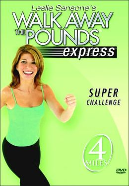 Leslie Sansone - Walk Away the Pounds Express Super Challenge