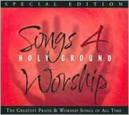 Songs 4 Worship: Holy Ground